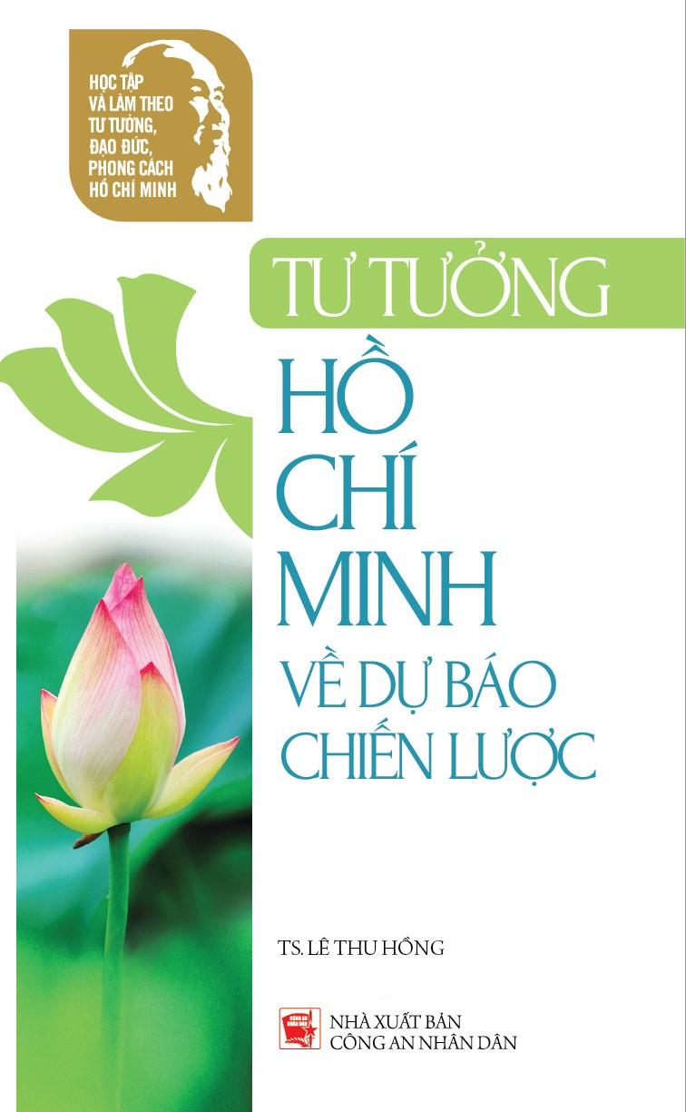 Hồ Chí Minh – Nhà dự báo chiến lược