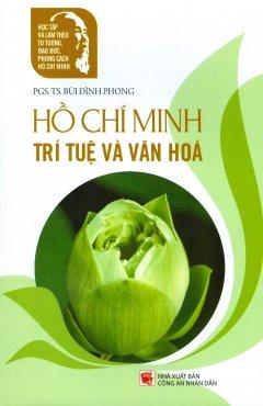 Hồ Chí Minh trí tuệ và văn hóa