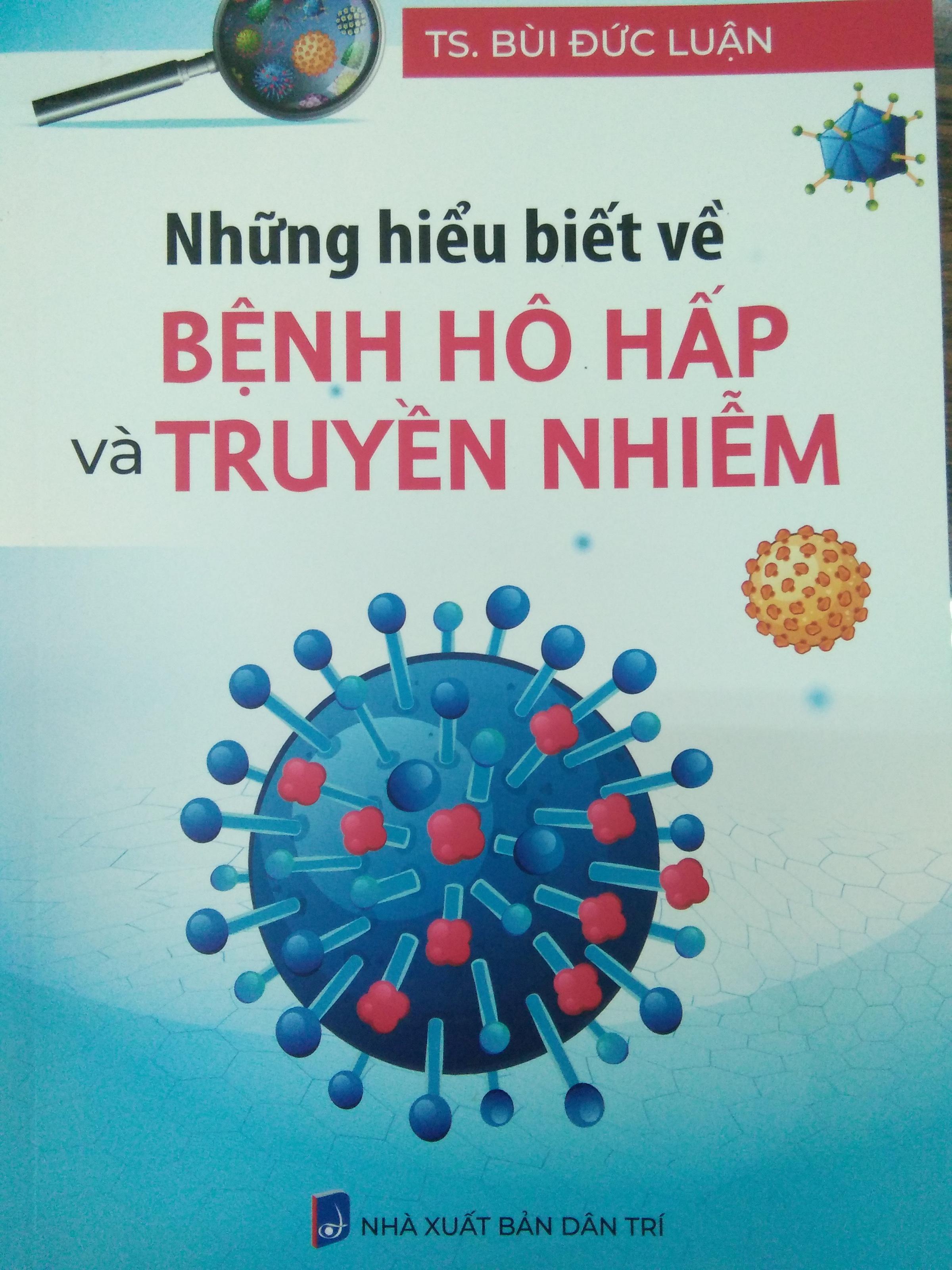 Những hiểu biết về bệnh hô hấp và truyền nhiễm