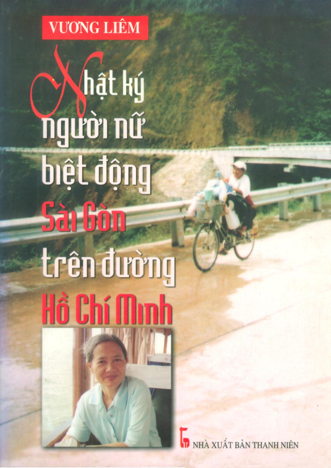 Nhật ký Người nữ biệt động Sài gòn trên đường Hồ Chí Minh