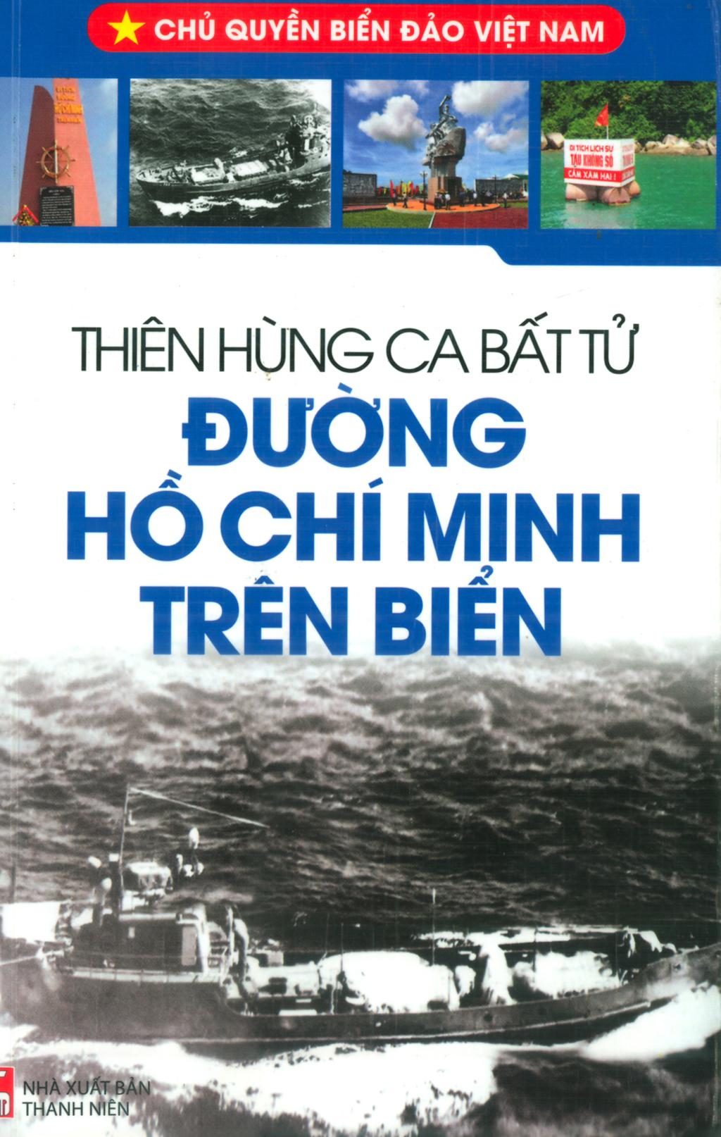 Thiên hùng ca Bất tử Đường Hồ Chí Minh trên biển